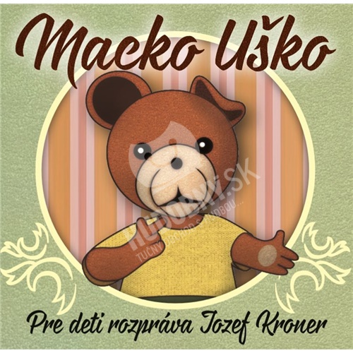 Jozef Kroner - Macko Uško