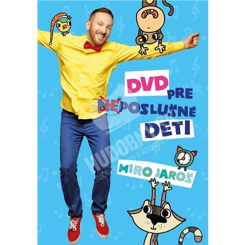 Miro Jaroš - DVD pre (Ne)poslušné Deti