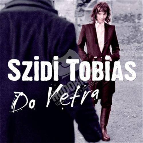 Szidi Tobias - Do vetra