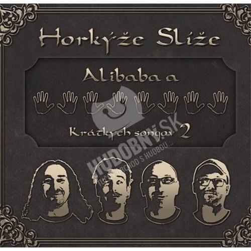 Horkýže Slíže - Alibaba a 40 krátkych songov 2