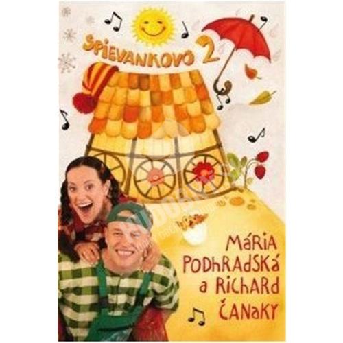 Podhradská, Čanaky - Spievankovo 2