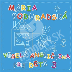 Mária Podhradská - Veselá Angličtina 3 pre deti len 9,99 €